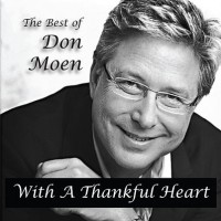 Purchase Don Moen - With A Thankful Heart: The Best Of Don Moen