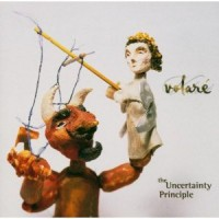 Purchase Volare - The Uncertainty Principle