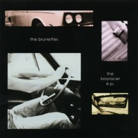 Purchase The Brunettes - The Boyracer (EP)