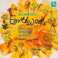 Purchase Bill Bruford's Earthworks - All Heaven Broke Loose