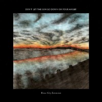 Purchase River City Extension - Don't Let The Sun Go Down On Your Anger