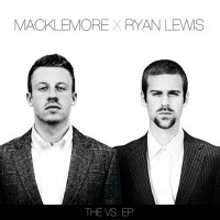 Purchase Macklemore & Ryan Lewis - The VS. (EP)