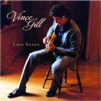 Purchase Vince Gill - Love Songs