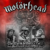 Purchase Motörhead - The World Is Ours, Vol. 1: Everywhere Further Than Everyplace Else CD1