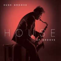 Purchase Euge Groove - House Of Groove
