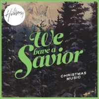 Purchase Hillsong - We Have A Savior