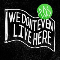 Purchase P.O.S. - We Don't Even Live Here
