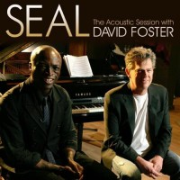 Purchase Seal - The Acoustic Session (With David Foster) (EP)
