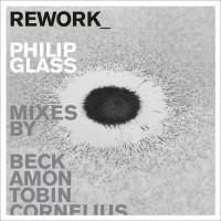Purchase Philip Glass - Rework: Philip Glass Remixed CD2