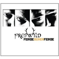 Purchase Frei.Wild - Feinde Deiner Feinde (Limited Edition)