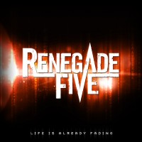 Purchase Renegade Five - Life Is Already Fading (EP)