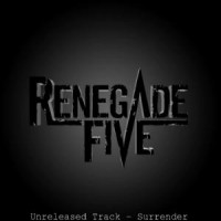 Purchase Renegade Five - Surrener (Unreleased Track) (CDS)