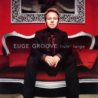Purchase Euge Groove - Livin' Large