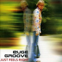 Purchase Euge Groove - Just Feels Right