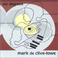 Purchase Mark De Clive-Lowe - Six Degrees