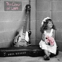 Purchase Phil Keaggy - The Cover Of Love
