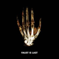 Purchase Faust - Last Is First