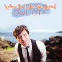Buy Owl City When Can I See You Again (CDS) Mp3 Download