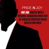 Purchase Fat Joe - Pride N Joy (Feat. Kanye West, Miguel, Jadakiss, Mos Def, DJ Khaled, Roscoe Dash & Busta Rhymes) (CDS)