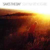 Purchase Saves The Day - Stay What You Are