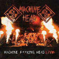 Purchase Machine Head - Machine F**king Head (Live) CD2