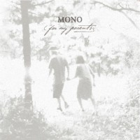 Purchase Mono - For My Parents