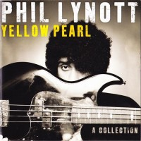 Purchase Phil Lynott - Yellow Pearl (A Collection)