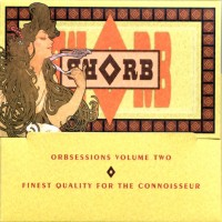 Purchase Orb - Orbsessions Volume Two