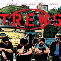 Purchase The Trews - Thank You And I'm Sorry (EP)
