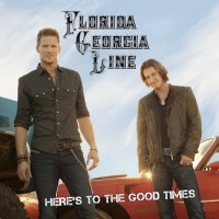 Purchase Florida Georgia Line - Here's To The Good Times