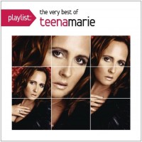 Purchase Teena Marie - Playlist - The Very Best Of
