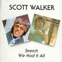 Purchase Scott Walker - Stretch / We Had It All