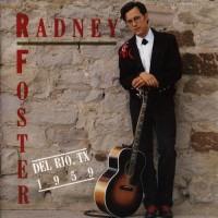 Purchase Radney Foster - Del Rio, Tx 1959