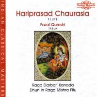 Purchase Hariprasad Chaurasia - Raga Darbari Kanada & Dhun In Mishra Pilu