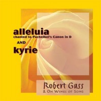 Purchase Robert Gass - Alleluia. Kyrie