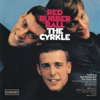 Purchase the cyrkle - Red Rubber Ball (Vinyl)
