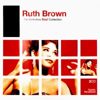 Purchase Ruth Brown - The Definitive Soul Collection CD2