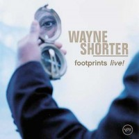 Purchase Wayne Shorter - Footprints Live!