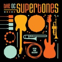 Purchase The O.C. Supertones - For The Glory