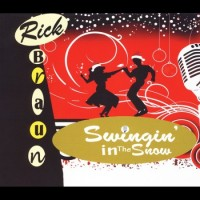Purchase Rick Braun - Swingin' In The Snow