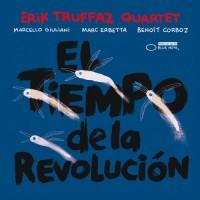 Purchase Erik Truffaz Quartet - El Tiempo De La Revolución
