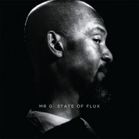 Purchase Mr. G - State Of Flux