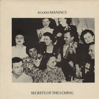 Purchase 10,000 Maniacs - Secrets Of The I Ching (Vinyl)