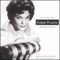 Purchase Connie Francis - Whos Sorry Now The Hits Collection