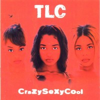 Purchase TLC - Crazy Sexy Cool CD1