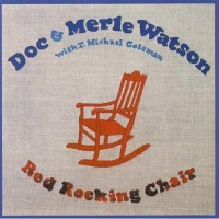 Purchase Doc & Merle Watson - Red Rocking Chair (Vinyl)