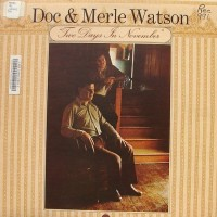 Purchase Doc & Merle Watson - Two Days in November (Vinyl)