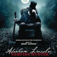 Purchase Henry Jackman - Abraham Lincoln: Vampire Hunter Original Motion Picture Soundtrack