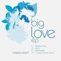 Purchase Knee Deep - Big Love (EP)