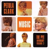 Purchase Petula Clark - Music: The Pye Anthology Vol. 2 CD1